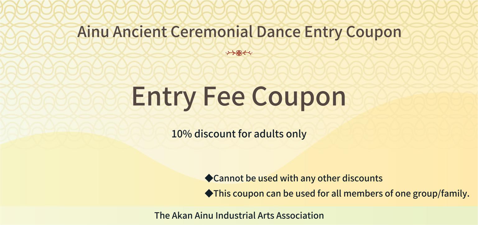 Ainu Ancient Ceremonial Dance Entry Coupon